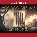 Voodoo Dreams A Novel of Marie Laveau, Jewell Parker Rhodes