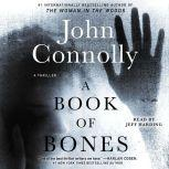 A Book of Bones A Thriller, John Connolly