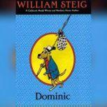 Dominic, William Steig