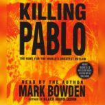 Killing Pablo, Mark Bowden