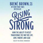 Rising Strong, BrenA© Brown