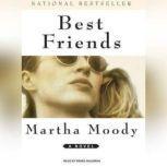 Best Friends, Martha Moody
