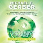 The Most Successful Small Business in the World The Ten Principles, Michael E. Gerber