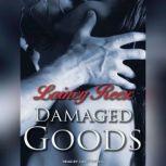 Damaged Goods, Lainey Reese