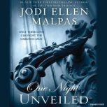 ONE NIGHT: UNVEILED, Jodi Ellen Malpas