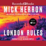 London Rules, Mick Herron