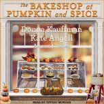 The Bakeshop at Pumpkin and Spice, Kate Angell