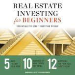 Real Estate Investing for Beginners Essentials to Start Investing Wisely, Tycho Press