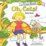 Oh, Cats!, Nola Buck