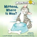 Mittens, Where Is Max?, Lola M. Schaefer