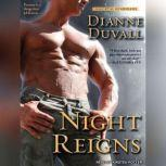 Night Reigns, Dianne Duvall
