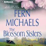 The Blossom Sisters, Fern Michaels