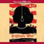 Sophia's War A Tale of the Revolution, Avi