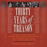 Thirty Years of Treason Excerpts from Hearings before the House Committee on Un-American Activities 19381968; Complete Set, Unknown