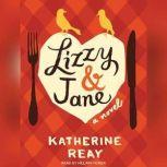 Lizzy & Jane, Katherine Reay