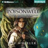 Poisonwell, Jeff Wheeler