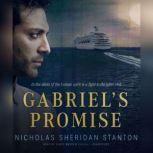 Gabriels Promise, Nicholas Sheridan Stanton