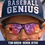 Baseball Genius, Tim Green