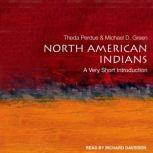 North American Indians A Very Short Introduction, Michael D. Green