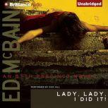 Lady, Lady, I Did It!, Ed McBain