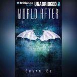World After, Susan Ee