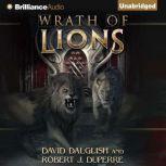 Wrath of Lions, David Dalglish
