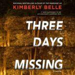 Three Days Missing, Kimberly Belle