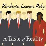 A Taste of Reality, Kimberla Lawson Roby