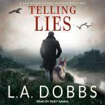 Telling Lies, L. A. Dobbs