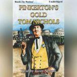 Pinkerton's Gold, Tom Nichols
