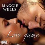 Love Game, Maggie Wells