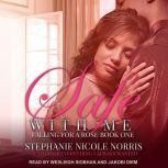 Safe With Me, Stephanie Nicole Norris