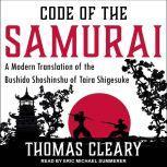 Code of the Samurai A Modern Translation of the Bushido Shoshinshu of Taira Shigesuke, Thomas Cleary