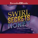 Swirl Secrets, Ace Bentley