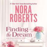Finding the Dream, Nora Roberts