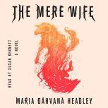 The Mere Wife, Maria Dahvana Headley