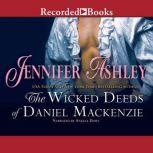 The Wicked Deeds of Daniel MacKenzie, Jennifer Ashley