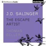 J. D. Salinger The Escape Artist, Thomas Beller