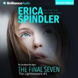The Final Seven, Erica Spindler