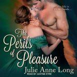The Perils of Pleasure, Julie Anne Long