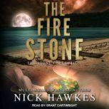 The Fire Stone, Nick Hawkes