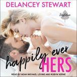 Happily Ever Hers, Delancey Stewart