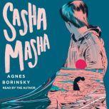 Sasha Masha, Agnes Borinsky