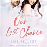 Our Last Chance, Ajme Williams