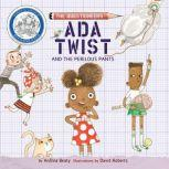 Ada Twist and the Perilous Pants, Andrea Beaty