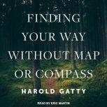 Finding Your Way Without Map or Compass, Harold Gatty
