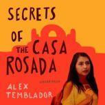 Secrets of the Casa Rosada, Alex Temblador