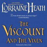 The Viscount and the Vixen, Lorraine Heath