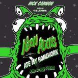 Neon Aliens Ate My Homework and Other Poems, Nick Cannon