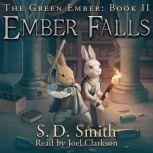 Ember Falls: The Green Ember Book II, S. D. Smith